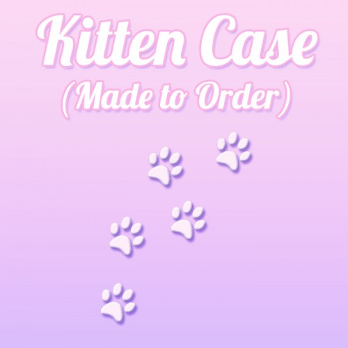 Kitten themed - Made to Order Case