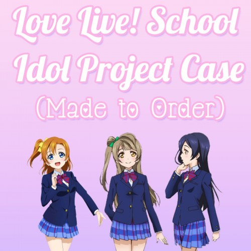 Love Live! - Made to Order Phone Case