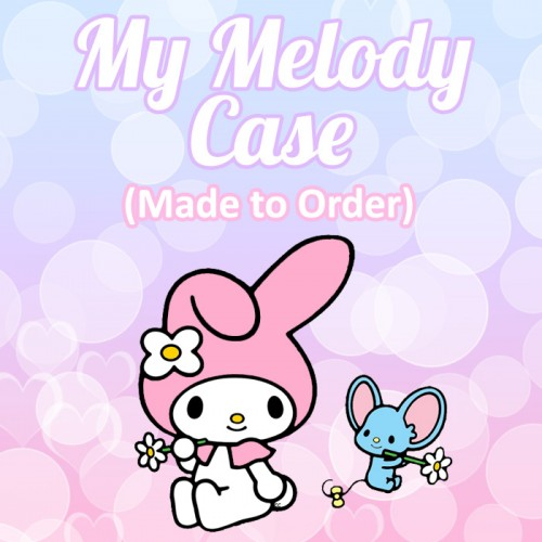 My Melody - Made to Order Phone Case
